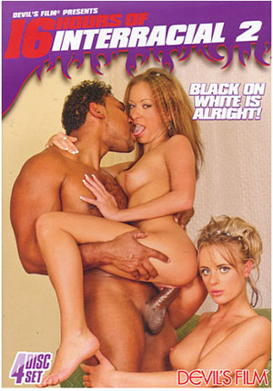 16 Hours Of Interracial 2 (4 Disc Set)
