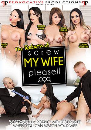 The Return Of Screw My Wife Please