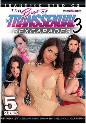 The Best Of Transsexual Sexcapades 3