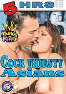 Cock Thirsty Asians
