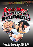 Uncle Roys Brazen Brunettes