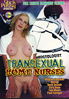 Trannsexual Home Nurses