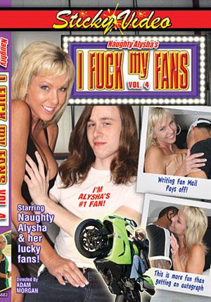 Naughty Alysha's I Fuck My Fans 4