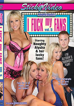 Naughty Alysha's I Fuck My Fans 5