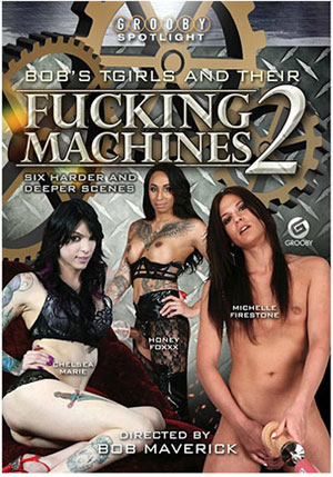 Bob's TGirls And Their Fucking Machines 2