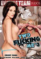 Two Fucking Me 3