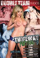 Threeway Parties 2