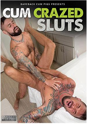 Cum Crazed Sluts