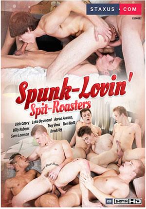 Spunk-Lovin' Spit-Roasters
