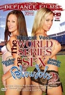 The World Series Of Sex Blow Jobs