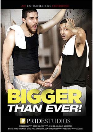 Bigger Than Ever!