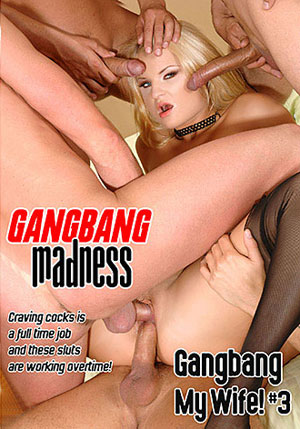 Gangbang My Wife 3