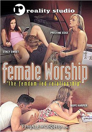 Female Worship: The Femdom Led Relationship
