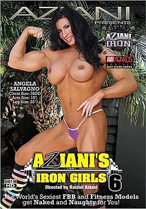 Aziani's Iron Girls 6