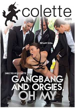 Gangbangs And Orgies, Oh My