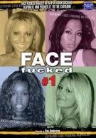 Face Fucked 1