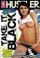Take It Black 5