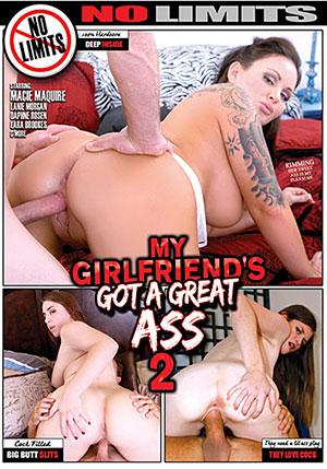 My Girlfriend's Got A Great Ass 2