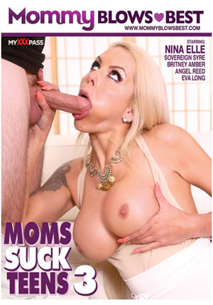 Moms Suck Teens 3