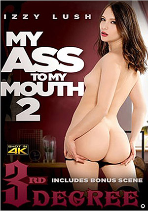 My Ass To My Mouth 2