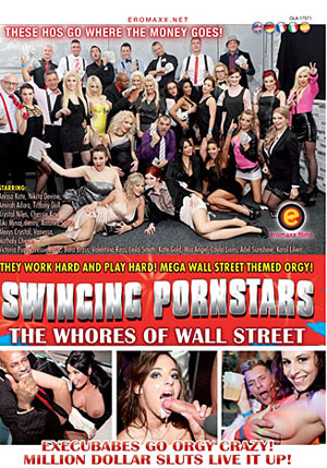 Swinging Pornstars 7: The Whores Of Wall Street