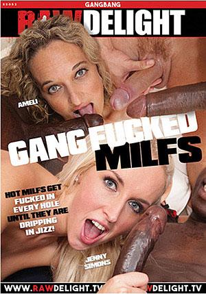 Gang Fucked MILFs