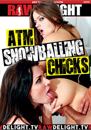 ATM Snowballing Chicks