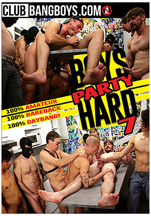 Boys Party Hard 7