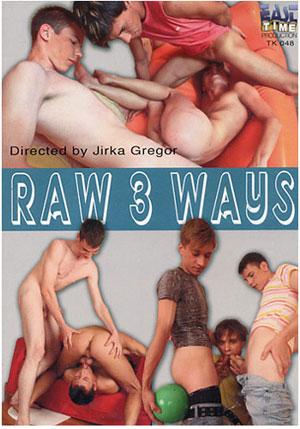 Raw 3 Ways