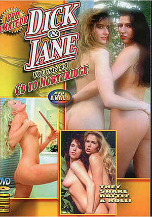 Dick & Jane 9: Go To Northridge