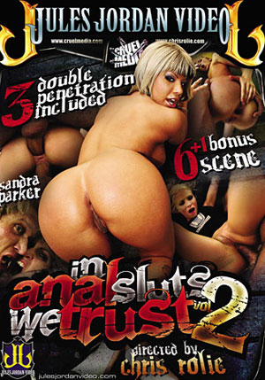 In Anal Sluts We Trust 2