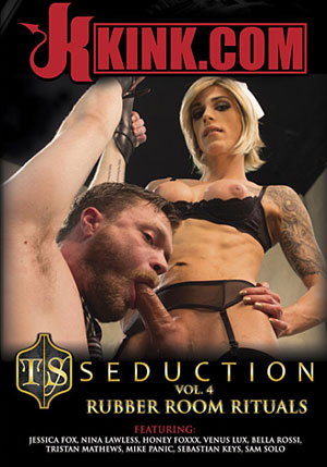 TS Seduction 4: Rubber Room Rituals