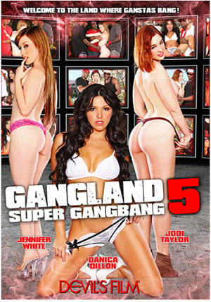 Gangland: Super Gang Bang 5