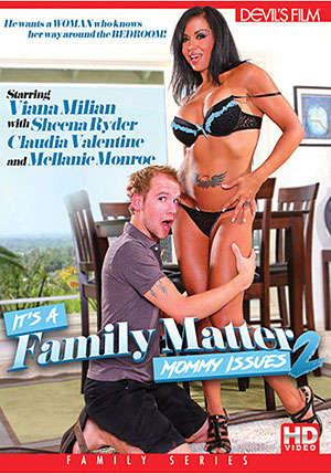 It's A Family Matter 2: Mommy Issues