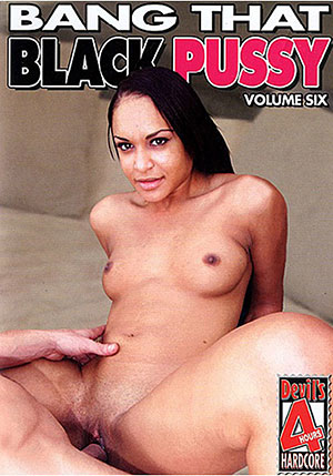 Bang That Black Pussy 6