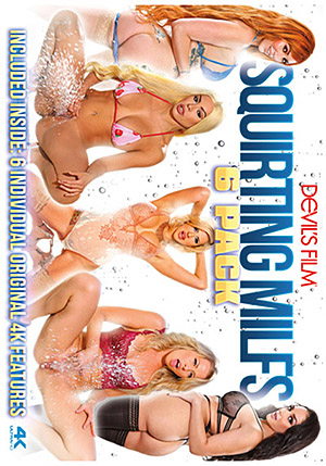 Squirting MILFs 6 Pack (6 Disc Set)