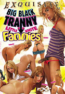 Big Black Tranny With Little White Fannies