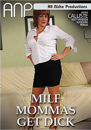 MILF Mommas Get Dick