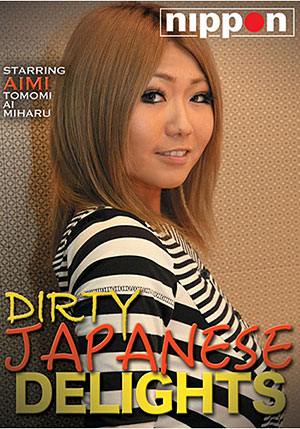 Dirty Japanese Delights