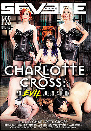 Charlotte Cross: An Evil Queen Is Born