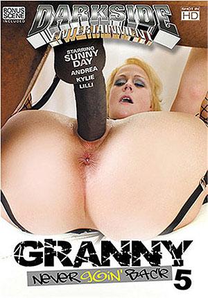 Granny Never Goin' Back 5