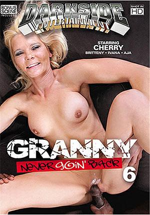 Granny Never Goin' Back 6