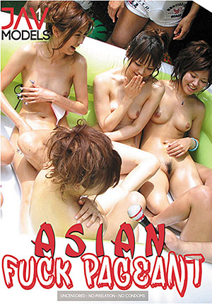 Asian Fuck Pageant