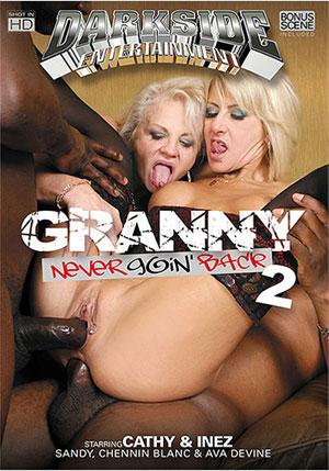Granny Never Goin' Back 2
