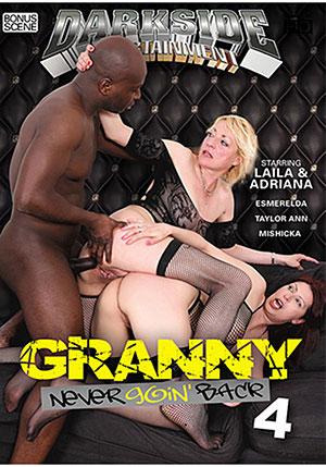Granny Never Goin' Back 4
