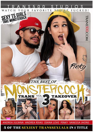 The Best Of Monstercock Trans Takeover 3