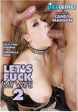Let's Fuck My Wife 2