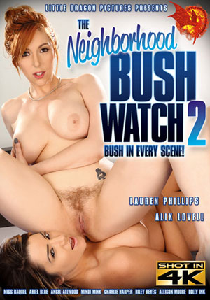 The Neighborhood Bush Watch 2