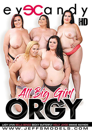 All Big Girl Orgy