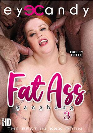 Fat Ass Gangbang 3